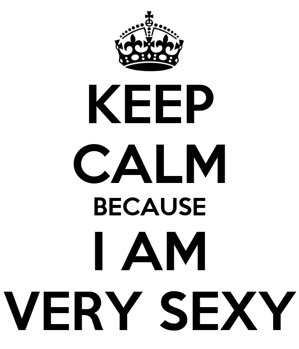 I am very sexy