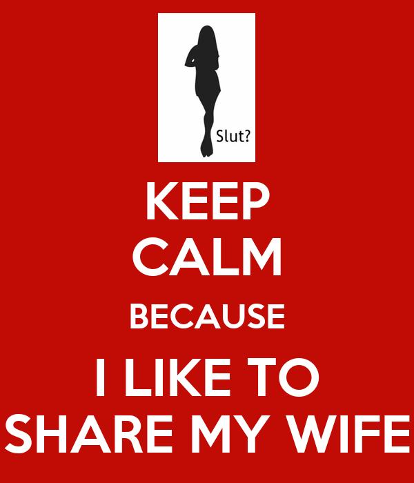 Like to share my wife