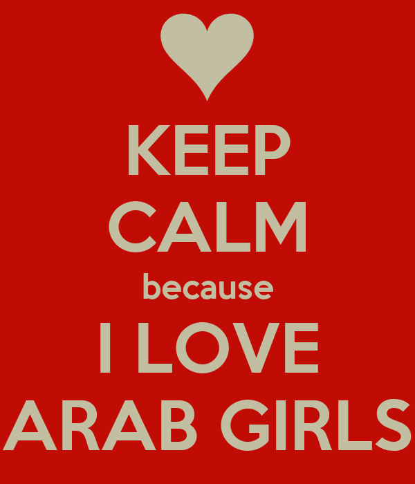 I love arab girls