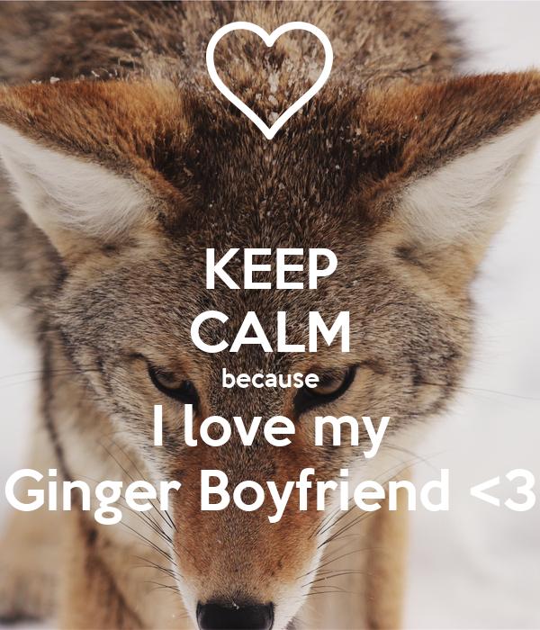 i love my ginger boyfriend
