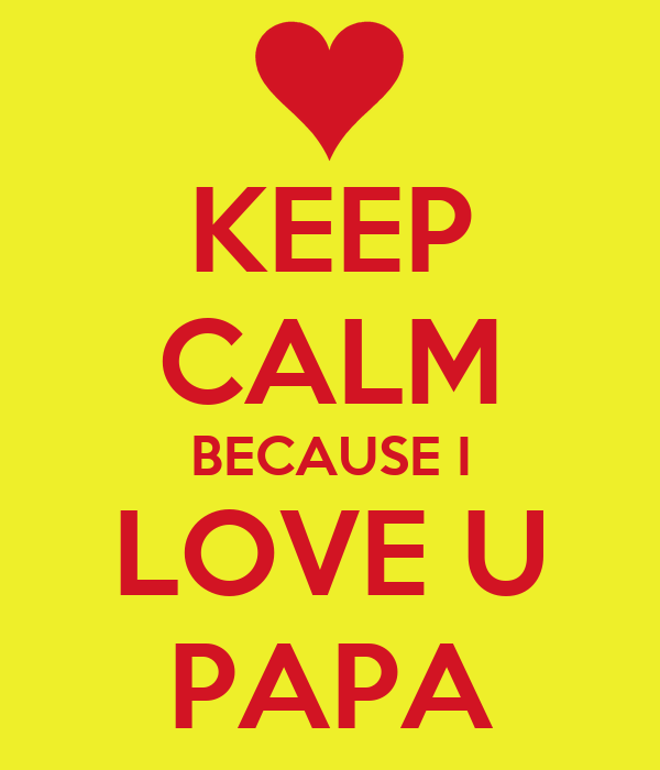i love you papa wallpapers - photo #14