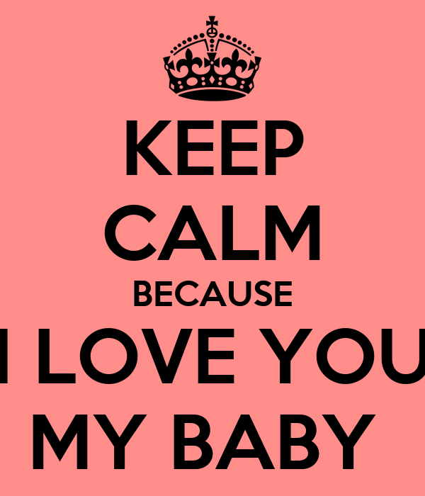 you know you are my love baby
