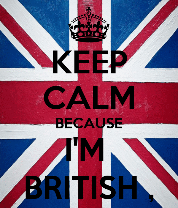 Image result for you can tell im british because
