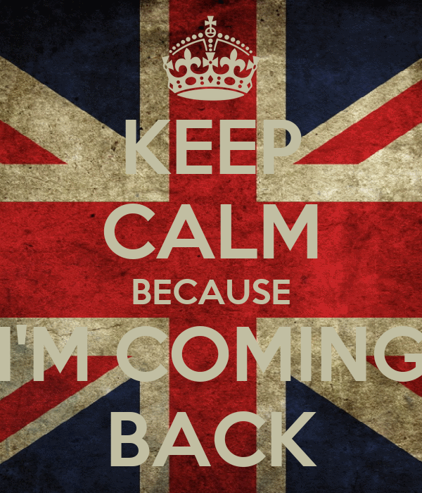 keep calm because i m coming back poster ricardo keep calm o matic