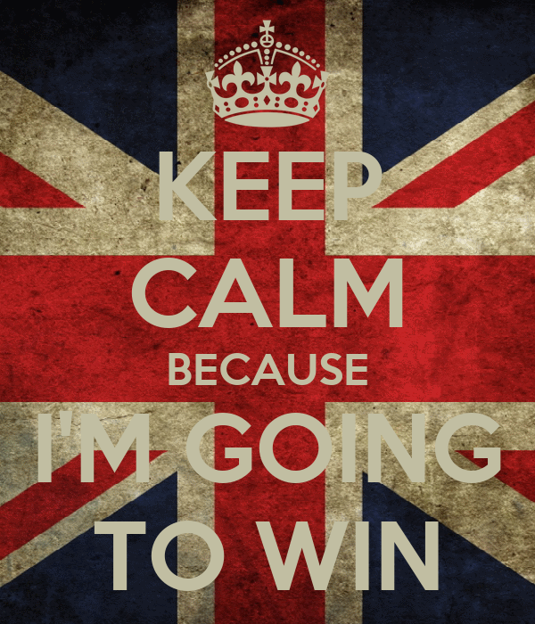 keep-calm-because-i-m-going-to-win.png
