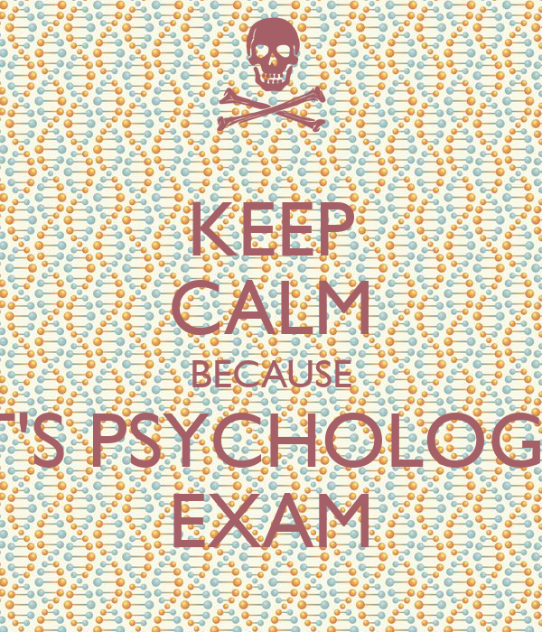 psychology exam Find out more about your personality by taking our psychology tests designed by experts, play the games to help you better understand who you are.