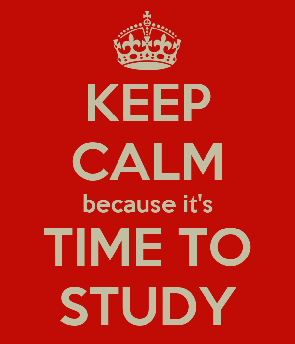 Keep calm because its time to study poster mcguiness keep calm keep calm because its time to study altavistaventures Choice Image