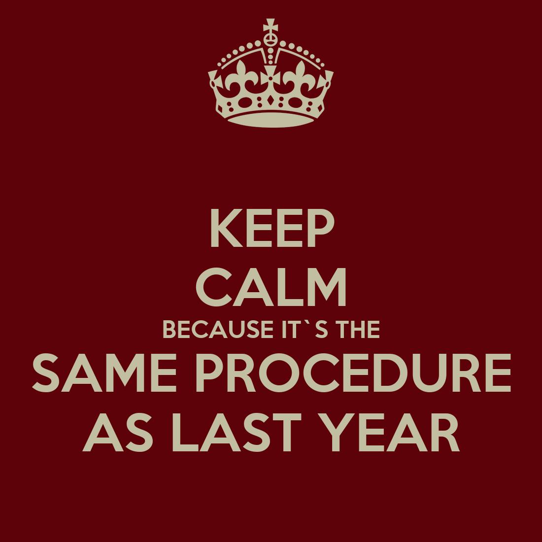 Same Procedure As Every Time