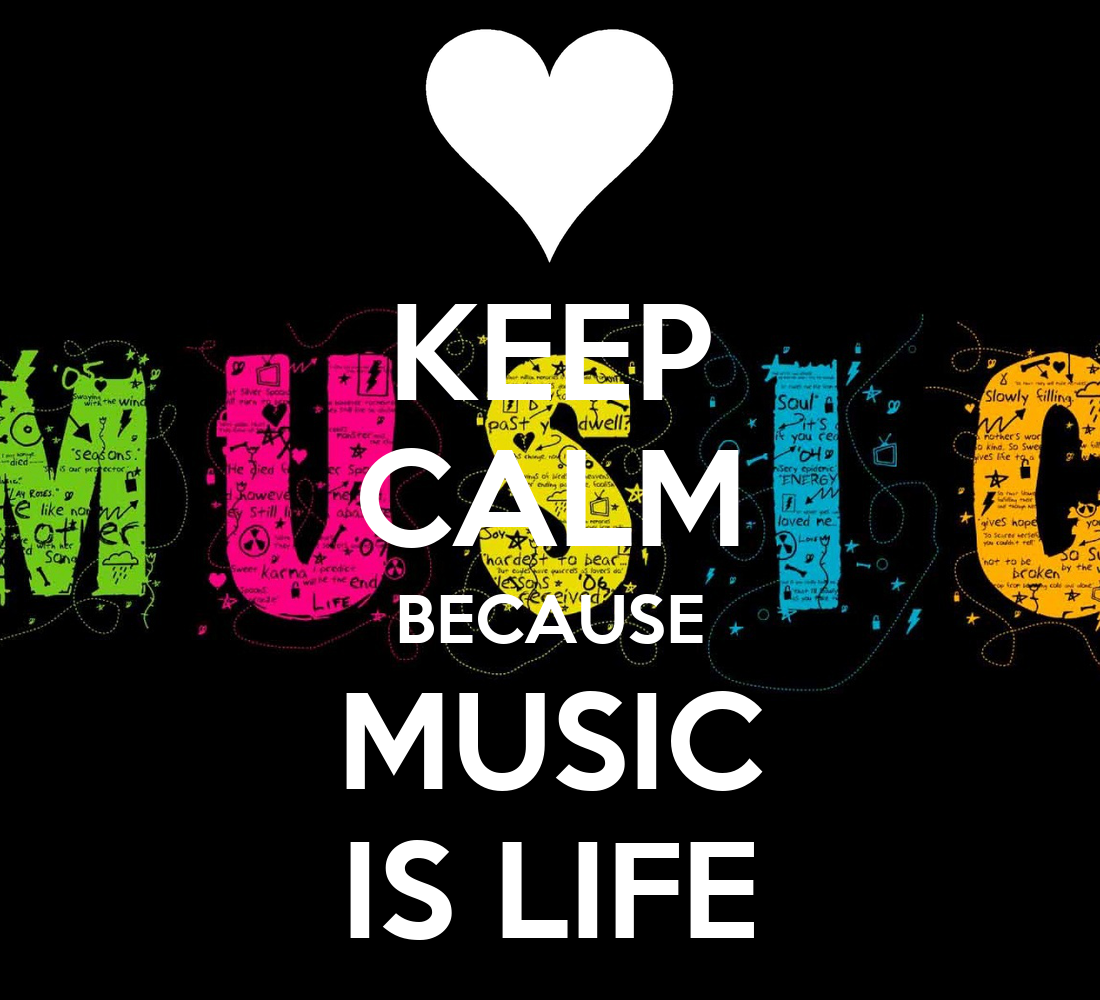 Keep Calm Because Music Is Life 6