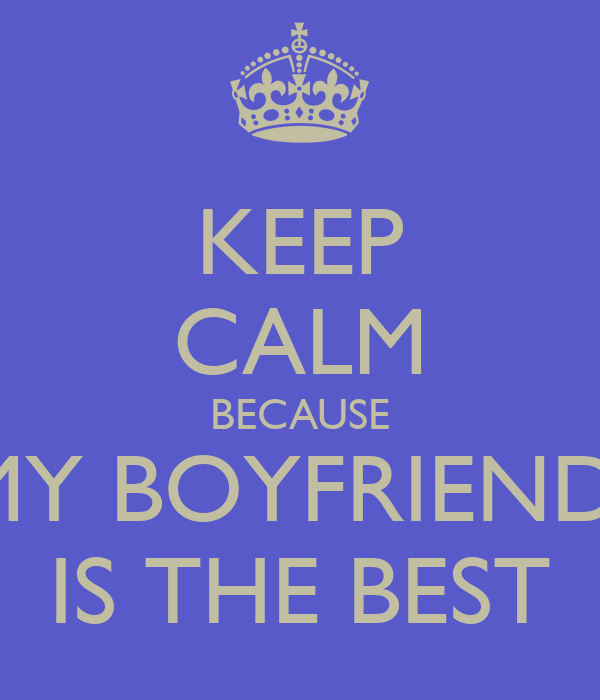 Best Quote For My Boyfriend: My Boyfriend Is The Best Quotes. QuotesGram