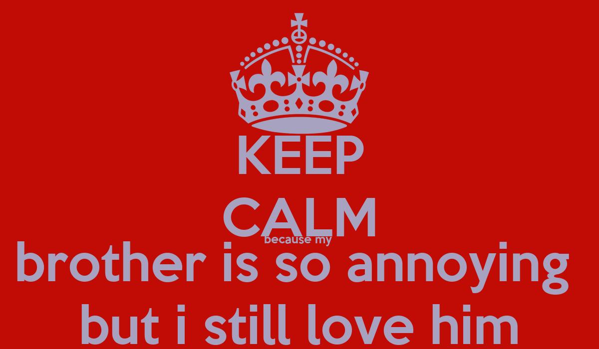 KEEP CALM because my b...