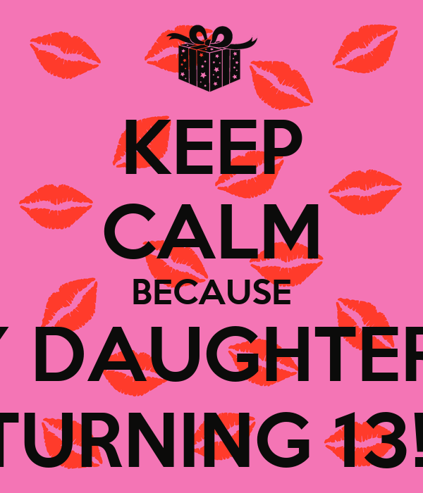 my daughter is turning 21quote | just b.CAUSE