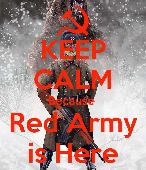 KEEP CALM Because Red Army is Here Poster   frederick ...
