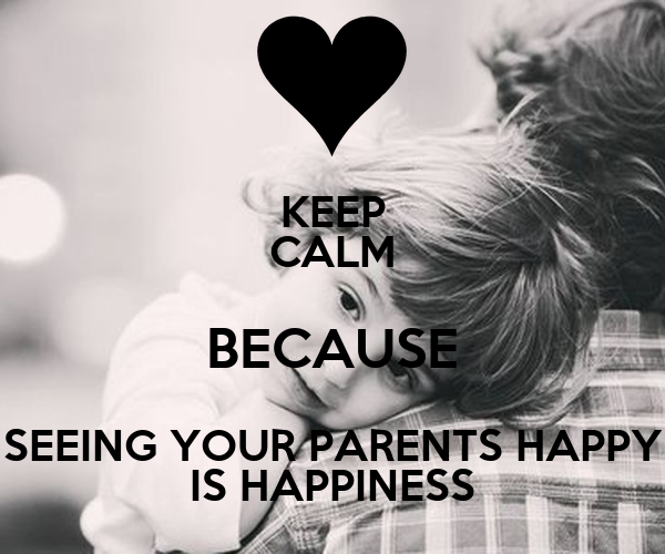 Calm Happy Parenting Seeing Your Parents Happy