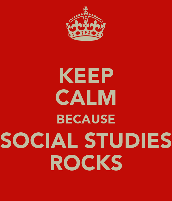 Image result for Keep calm and review social studies