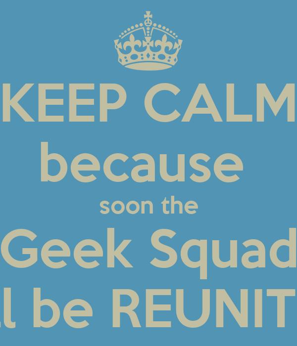 Geek Squad Wallpaper Soon The Geek Squad Will
