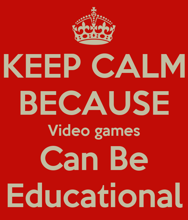 why video games can be educational Video games while they may seem like the bane of every parent's existence, they don't have to be—many of them offer unique learning features and with increased requirements in schools placing unprecedented demands on children and parents, it may be time to start thinking about video games as teaching tools.