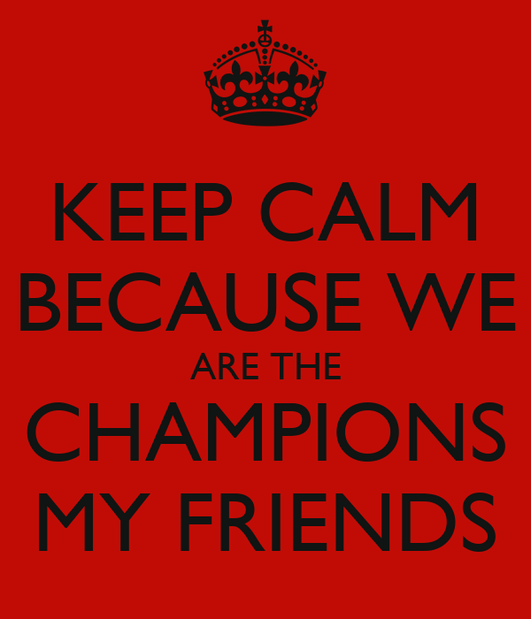 we are the champions Along with we will rock you, queen's we are the champions remains among rock's most recognizable anthems it's nearly impossible to go to a sporting event and not hear either one of the tracks blaring through the sound system and excited fans clapping and singing along.