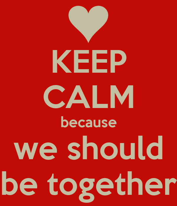 we should be together song