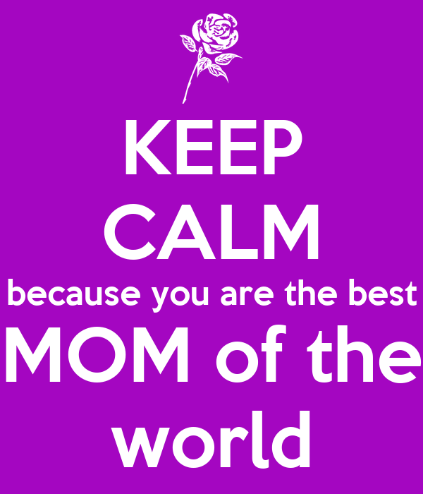 Precious Family: Mom You Are The Best |You Are The Best Momma Ever