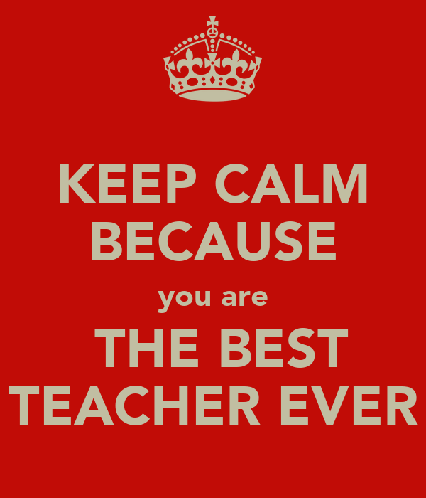 You Are The Best Quotes: Best Teacher Ever Quotes. QuotesGram
