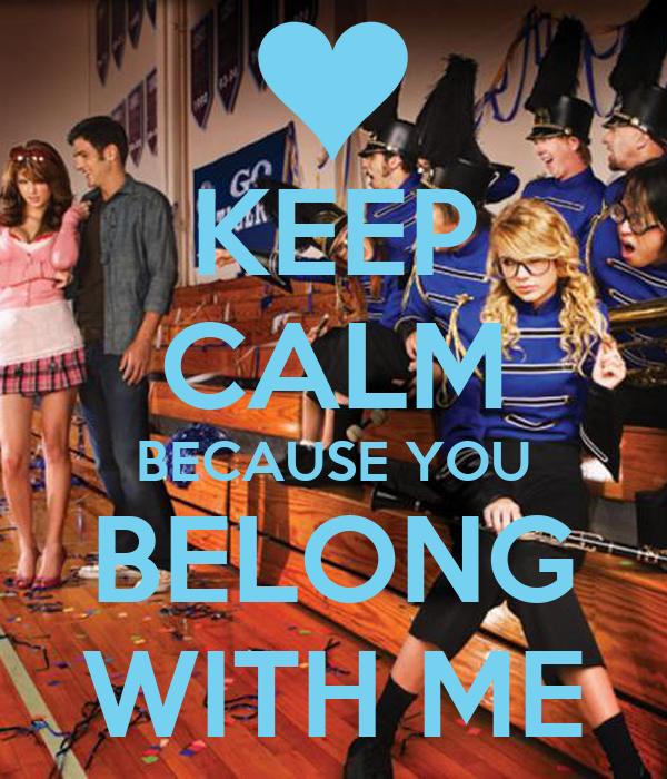 KEEP CALM BECAUSE YOU BELONG WITH ME Poster | KIJ | Keep Calm-o-Matic