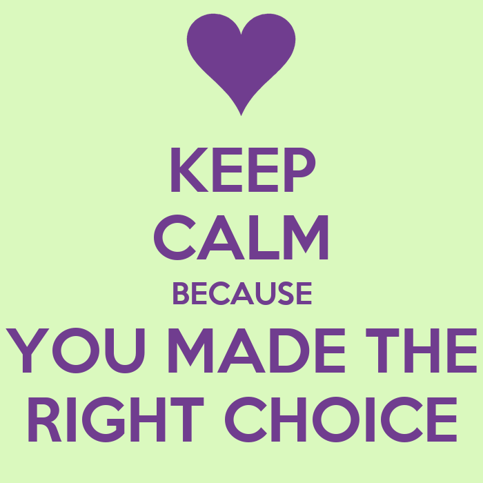 Right Choice Quotes