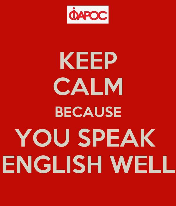 You speak english very well
