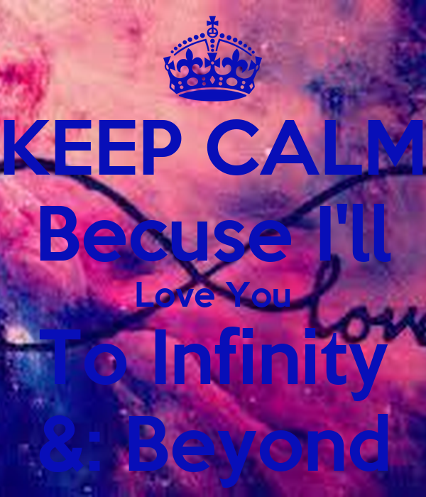 To The INFINITY And BEYOND 😘😘 | We Heart It | amazing ...
