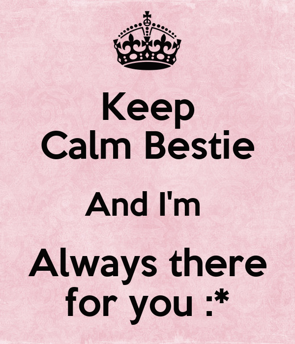 Keep Calm Bestie And Im Always There For You Poster Zoro