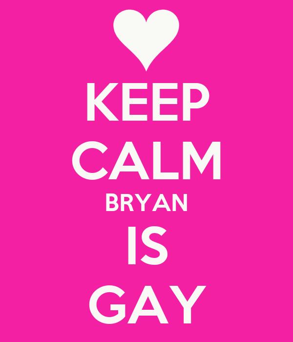 Bryan Is Gay 80