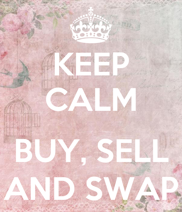 KEEP CALM BUY, SELL AND SWAP Poster | Ashleen | Keep Calm-o