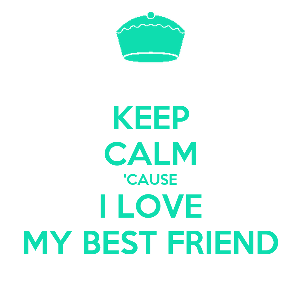 i love my best friend wallpapers - photo #7