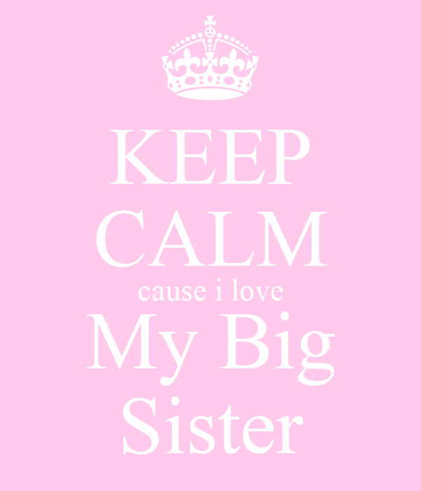 how to love a sister