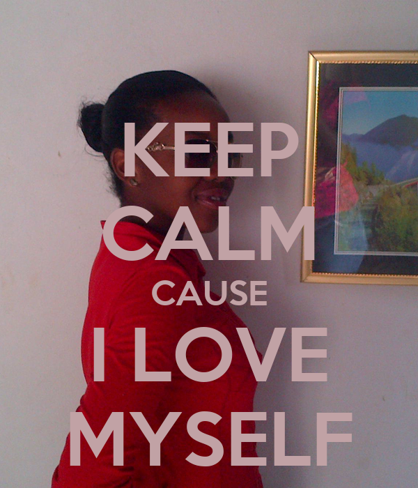 Why don t i love myself