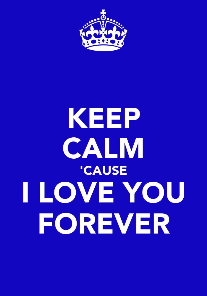 Image Keep Calm Cause I Love You Quotes Download