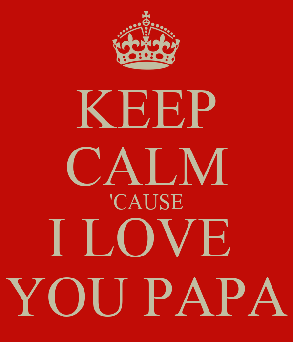 i love you papa wallpapers - photo #39