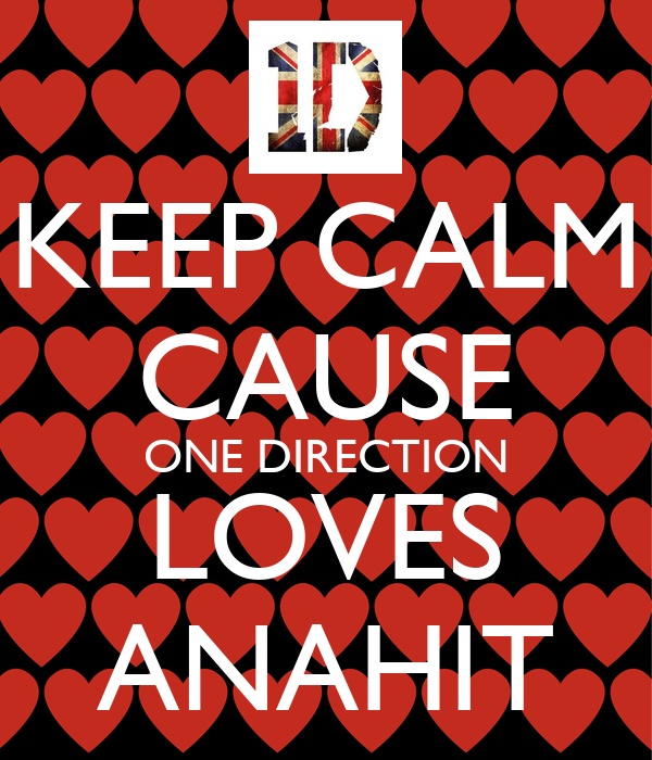 KEEP CALM CAUSE ONE DIRECTION LOVES ANAHIT