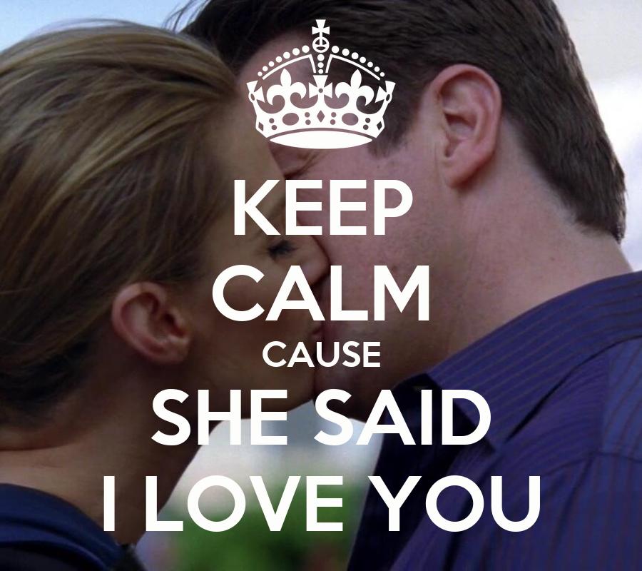 she said i love you