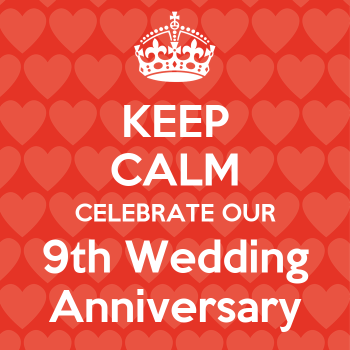 Keep Calm Celebrate Our 9th Wedding Anniversary Poster Tad Keep