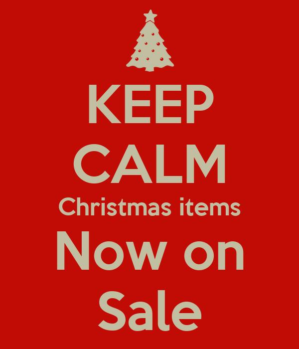 Keep calm christmas items now on sale poster ddd keep for Christmas sale items