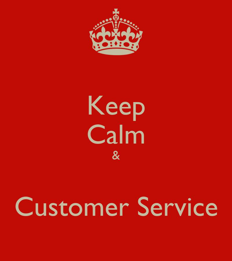 Keep Calm & Customer Service