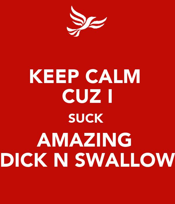 Suck N Swallow