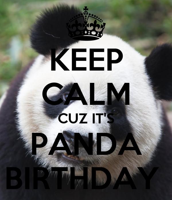 happy birthday Gattara Keep-calm-cuz-its-panda-birthday-