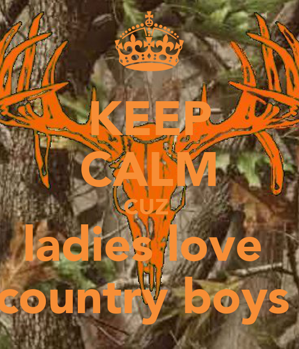 Nobody has voted for this poster yet  Why don t you I Love Country Boys