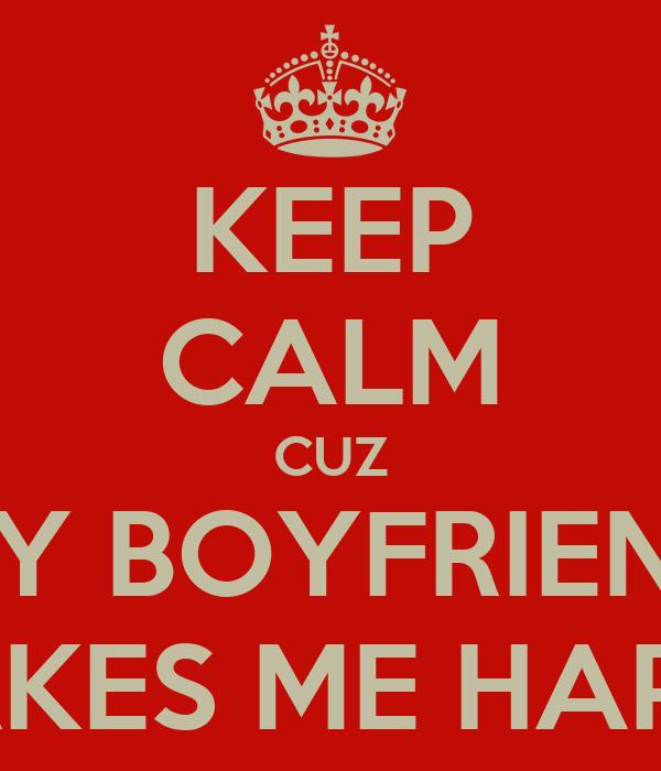 is my boyfriend happy with me