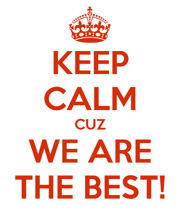 keep calm cuz we are the best  poster j keep calm o matic bff clip art free bff clipart drawing