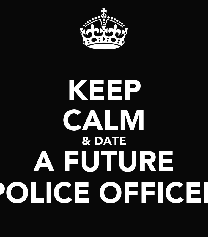 What It s Like To Date A Police Officer