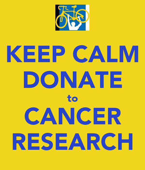 Donate To Cancer Research: KEEP CALM DONATE To CANCER RESEARCH