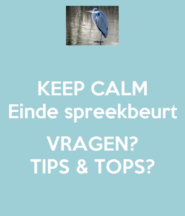 keep calm einde spreekbeurt vragen? tips & tops? poster | mika